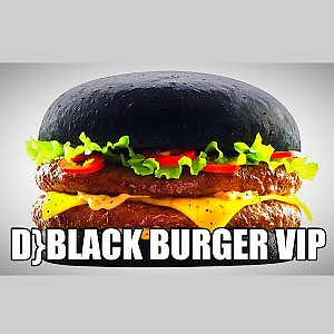 D} Black Burger VIP, D}club Burger
